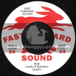 "Fast Forward Sound-7""-War / Leafy + Money Catching Fire / Anthony Mills"