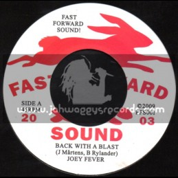 "Fast Forward Sound-7""-Back With A Blast / Joey Fever"