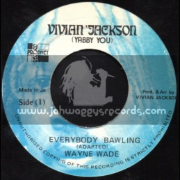 """Vivian Jackson-7""""-Everybody Bawling / Wayne Wade"""