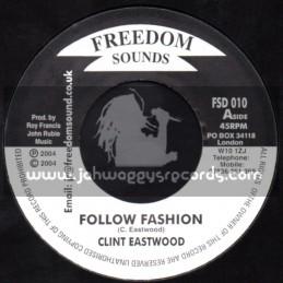 "Freedom Sounds-7""-Follow Fashion / Clint Eastwood"