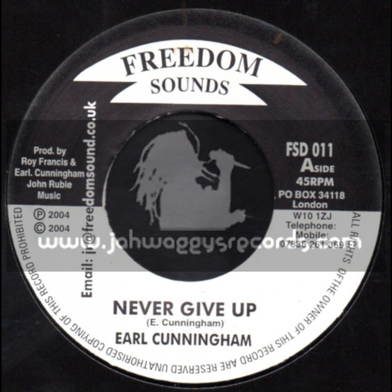 """Freedom Sounds-7""""-Never Give Up / Earl Cunningham"""