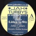 "Jah Tubbys-10""-Test Press-Listen To We / Jahfa Culture (Disciples) + Deliver The Goodness - Idren Natural (Unitone)"
