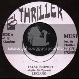 "Thriller Music-7""-False Prophet / Luciano"