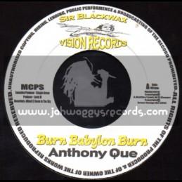 "Sir Blackwax Vision Records-7""-Burn Babylon Burn / Anthony Que"
