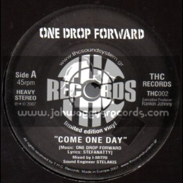"""THC RECORDS-7""""-Come One Day / One Drop Forward"""
