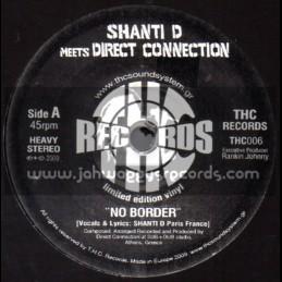 "THC RECORDS-7""-No Border / Shanti D Meets Direct Connection"