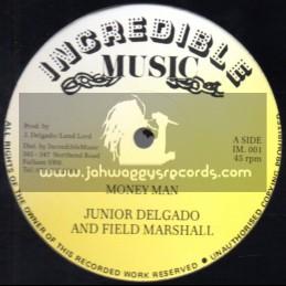 "Incredible Music-12""-Money Man / Junior Delgado & Field Marshall"