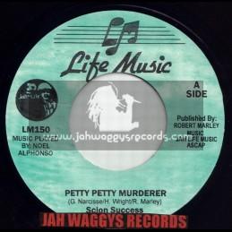 "LIFE MUSIC-7""-PETTY PETTY MURDERER / SCION SUCCESS"
