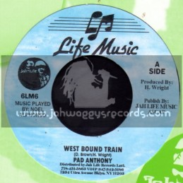 "Life Music-7""-West Bound Train / Pad Anthony"