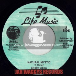 "LIFE MUSIC-7""-NATURAL MYSTIC / SKELLY VIBES"