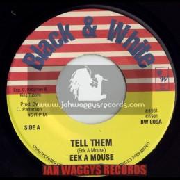 "BLACK & WHITE-7""-TELL THEM / EEK A MOUSE"
