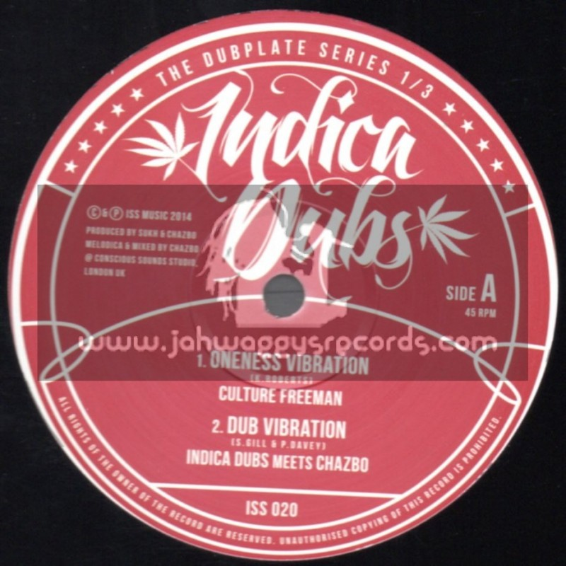 """Indica Dubs-10""""-Oneness Vibration / Culture Freeman + Leave Those Thoughts / Miss A"""