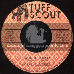 """Tuff Scout-7""""-Good Old Days / Cornel Campbell"""