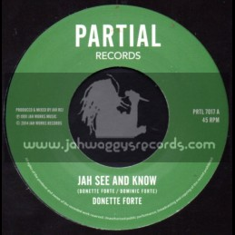 "Partial Records-7""-Jah See And Know / Donnette Forte"