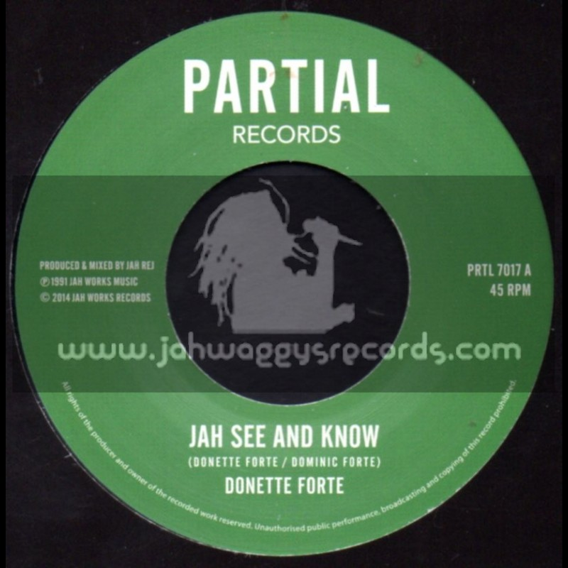 """Partial Records-7""""-Jah See And Know / Donnette Forte"""