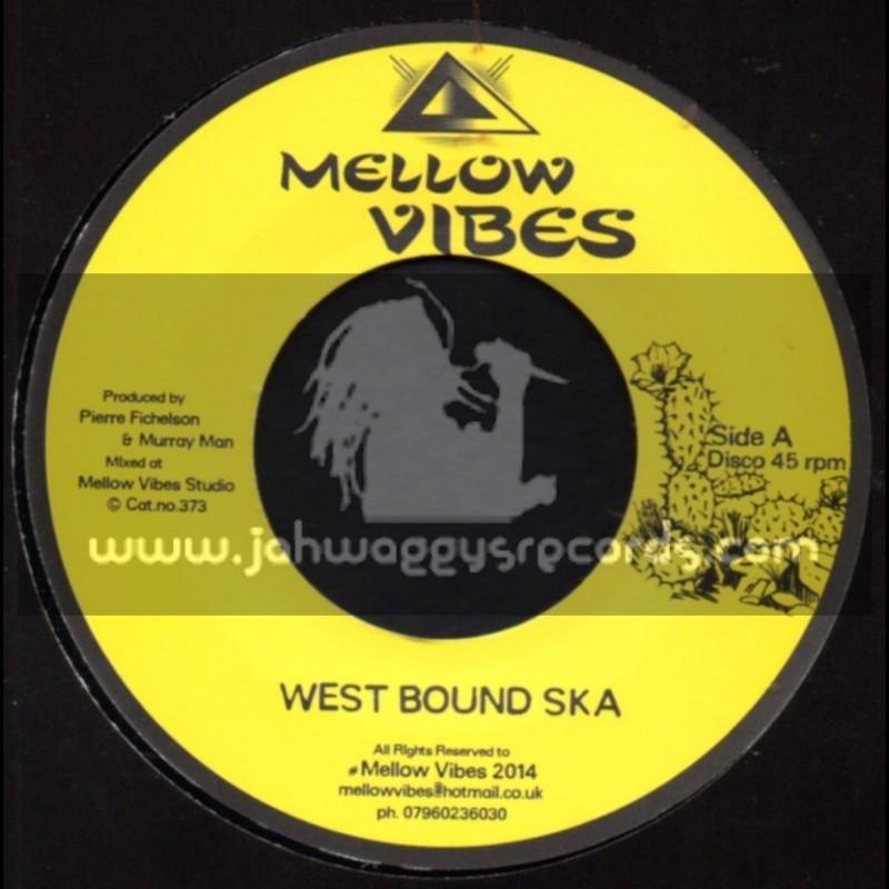"Mellow Vibes-7""-West Bound Ska / Pierre Fichelson & Murray Man"