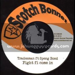 "Scotch Bonnet-7""-Fight Fi Come In / Speng Bond"