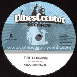 "Vibes Creator Records-7""-Fire Burning /  Micah Shemaiah"