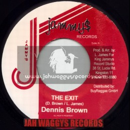 "JAMMYS RECORDS-7""-THE EXIT / DENNIS BROWN"