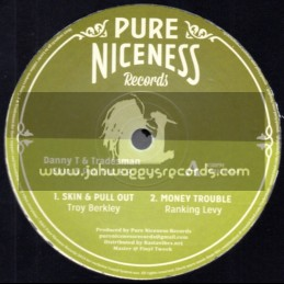 "Pure Niceness Records-12""-Skin & Pull Out E.P. / Danny T & Tradesman"