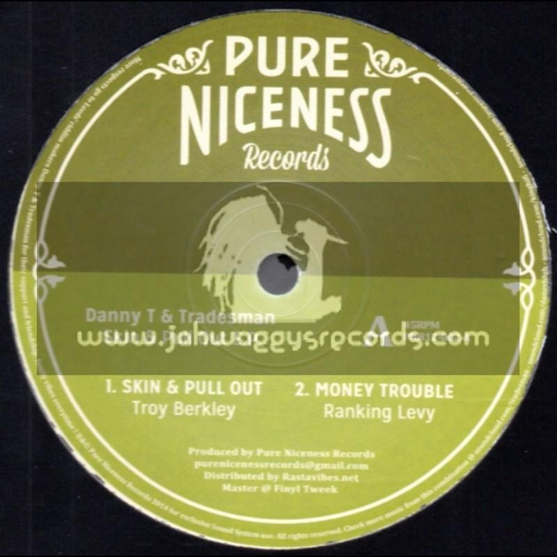 "Pure Niceness Records-12""-Skin & Pull Out E.P. / Danny T & Tradesman"