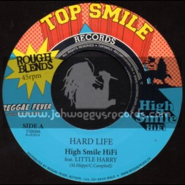 """Top Smile Records-7""""-Hard Life / Smile Hifi Feat. Little Harry"""