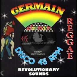 "Germain Disco 45-7""-Why War / Mighty Diamonds - Dub Plate Mix"