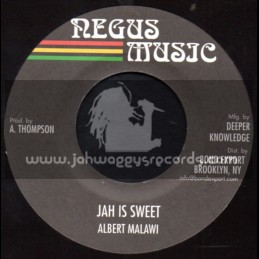 "Negus Music-7""-Jah Is Sweet / Albert Malawi"