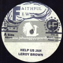 "Faithful Few-12""-Help Us Jah / Leroy Brown"