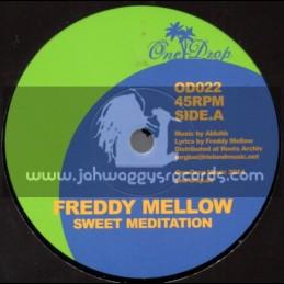 "One Drop Records-7""-Sweet Meditation / Freddy Mellow"