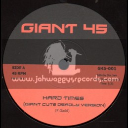 "Giant 45-7""-Hard Times / Pablo Gad + I Want Your Dub / Giant Cuts Disco Version"