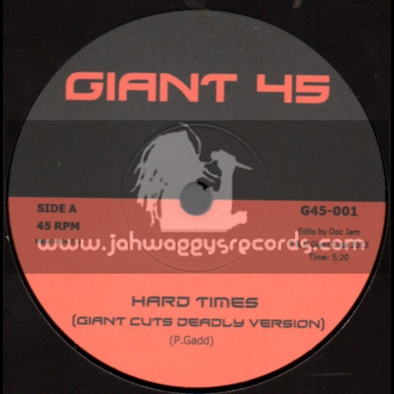 """Giant 45-7""""-Hard Times / Pablo Gad + I Want Your Dub / Giant Cuts Disco Version"""