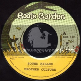 """Roots Garden-7""""-Sound Killer / Brother Culture"""