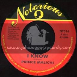 "Notorious-7""-I Know / Prince Malichi (Same Song-Israel Vibration)"