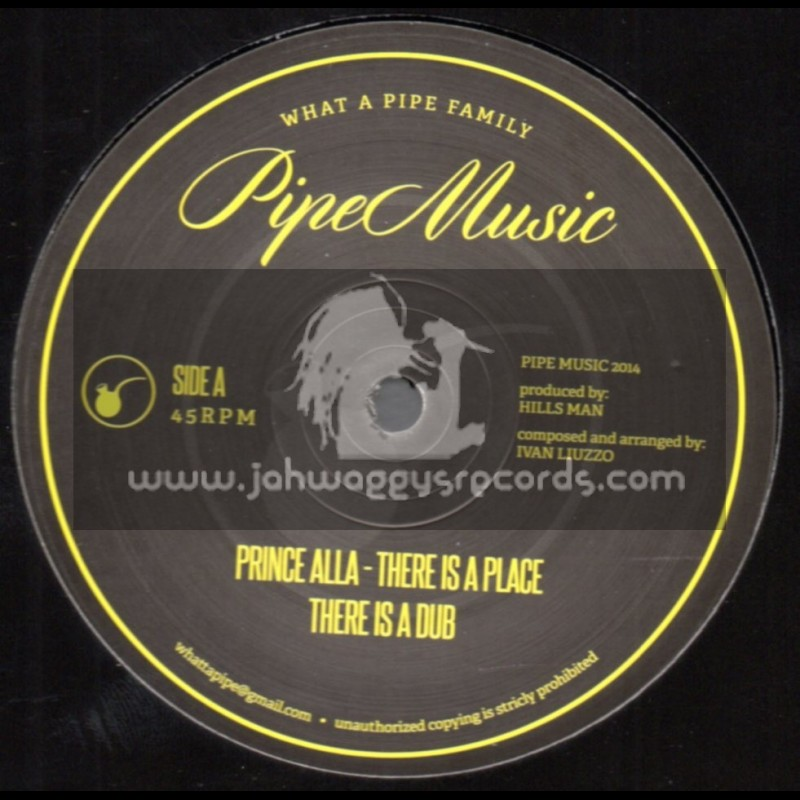 """Pipe Music-12""""-There Is A Place / Prince Alla"""