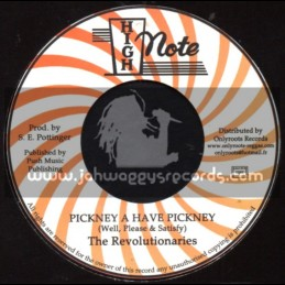 """High Note-7""""-Pickney A Have Pickney / Well ,Please & Satisfy"""