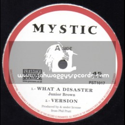 """Mystic-10""""-What A Disaster / Junior Brown"""