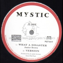 "Mystic-10""-What A Disaster / Junior Brown"