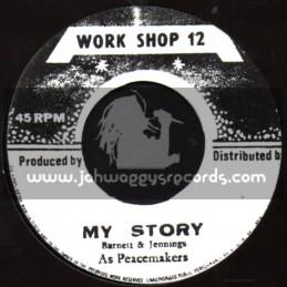 "Work Shop 12-7""-My Story / Barnett & Jennings As Peacemakers"