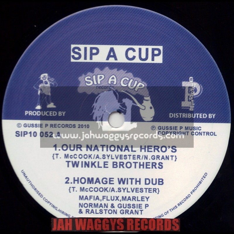"""SIP A CUP RECORDS-10""""-OUR NATIONAL HEROS / TWINKLE BROTHERS + FREEDOM SOUNDS / MATIC HORNS"""