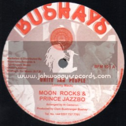 "Bushays-12""-Unite Jah People + Have No Fear / Moon Rocks + Prince Jazzbo"