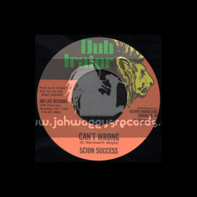 """Dub Irator-7""""-Cant Wrong / Scion Success"""
