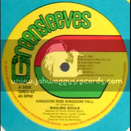 "Greensleeves-12""-Kingdom Rise Kingdom Fall + A Day Will Come / Wailing Souls"