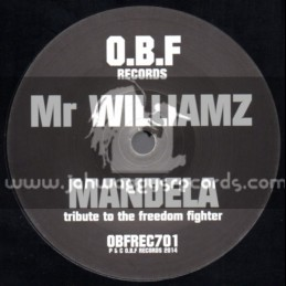"O.B.F Records-7""-Mandela (Tribute To The Freedom Fighter) / Mr Williams"