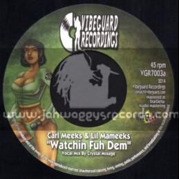 "Vibeguard Recordings-7""-Watchin Fuh Dem / Carl Meeks & Lil Mameeks"