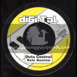 "Digi-Tal-7""-Outa Control / Solo Banton"