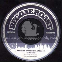 """Reggae Roast-7""""-Tonight / Reggae Roast Ft. Earl 16"""