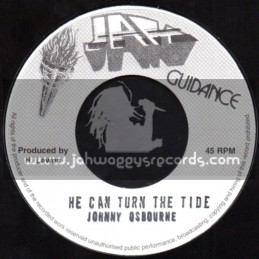 "Jah Guidance-7""-He Can Turn The Tide / Johnny Osbourne"