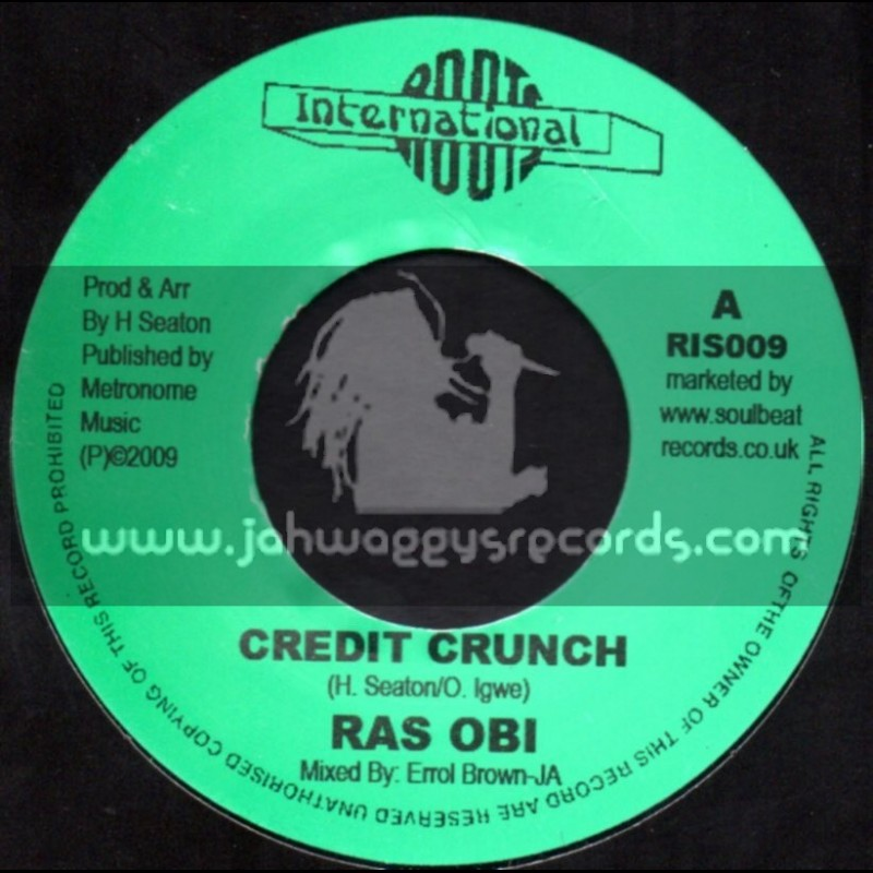 "Roots International-7""-Credit Crunch / Ras OBI"