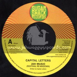 "Sugar Shack Records-7""-Jah Music / Capital Letters - Rootikal Re-Mixdown"